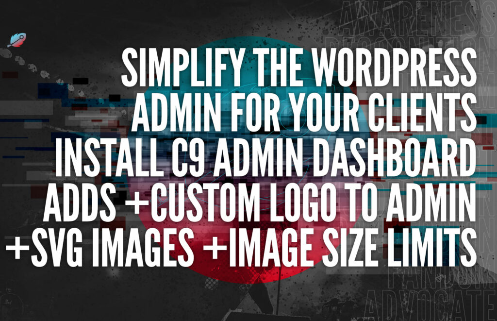 Improve the C9 Admin Dashboard Client User Experience By Installing C9 Admin Dashboard